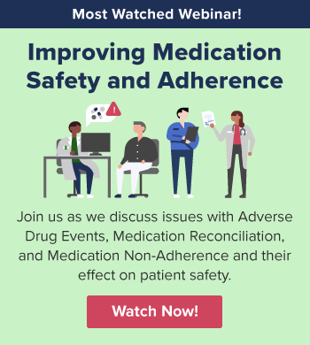 Webinar: Improving Medication Safety and Adherence